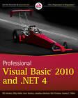 Professional Visual Basic 2010 and .NET 4 by Gaston C. Hillar, Kent Sharkey, Jonathan Marbutt, Rob Windsor, Bill Sheldon, Billy Hollis (Paperback, 2010)