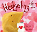 Hedgehug: A Sharp Lesson in Love by Dan Pinto (Hardback, 2011)