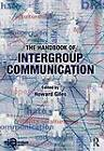 The Handbook of Intergroup Communication by Taylor & Francis Ltd (Paperback, 2012)