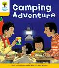 Oxford Reading Tree: Level 5: More Stories B: Camping Adventure by Roderick Hunt (Paperback, 2011)