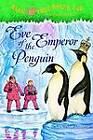 Eve of the Emperor Penguin by Mary Pope Osborne (Hardback, 2009)