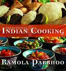 Traditional Indian Cooking by Ramola Parbhoo (Paperback, 2012)