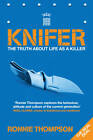 Knifer by Ronnie Thompson (Paperback, 2011)