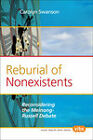 Reburial of Nonexistents: Reconsidering the Meinong-Russell Debate by Brill (Paperback, 2011)