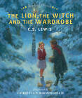 Best-loved Classics: The Lion, The Witch and the Wardrobe by C. S. Lewis (Hardback, 2011)