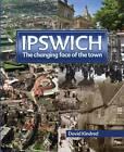 Ipswich by David Kindred (Hardback, 2011)