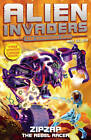 Alien Invaders 9: Zipzap - The Rebel Racer by Max Silver (Paperback, 2012)