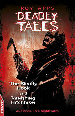 Apps, Roy, The Bloody Hook and Vanishing Hitchhiker (EDGE: Deadly Tales), Very G