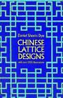 Chinese Lattice Designs by Daniel Sheets Dye (Paperback, 1975)