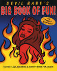 Devil Babe's Big Book of Fun!: Tattoo Flash, Colouring and Activity Book for Adults by Isabel Samaras (Paperback, 1997)