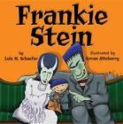 Frankie Stein by Lola M. Schaefer (Paperback, 2009)