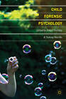 Child Forensic Psychology: Victim and Eyewitness Memory by Robyn E. Holliday, Tammy A. Marche (Paperback, 2012)