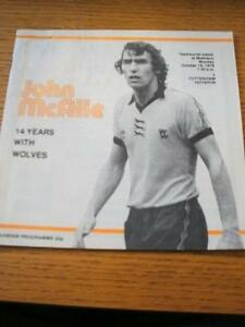 16101978 Wolverhampton Wanderers v Tottenham Hotspur John McAlle Testimonial - <span itemprop=availableAtOrFrom>Birmingham, United Kingdom</span> - Returns accepted within 30 days after the item is delivered, if goods not as described. Buyer assumes responibilty for return proof of postage and costs. Most purchases from business s - Birmingham, United Kingdom