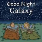 Good Night Galaxy by Mark Jasper, Adam Gamble (Board book, 2012)
