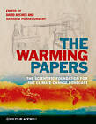 The Warming Papers by John Wiley and Sons Ltd (Hardback, 2010)