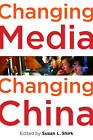 Changing Media, Changing China by Oxford University Press Inc (Paperback, 2011)