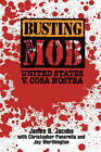 Busting the Mob: The United States v. Cosa Nostra by James B. Jacobs (Paperback, 1996)