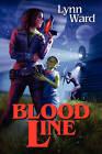 Blood Line by Lynn Ward (Paperback, 2011)