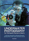 Underwater Photography for Compact Camera Users by Maria Munn (Paperback, 2012)