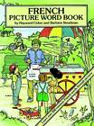 French Picture Word Book by Hayward Cirker, Barbara Steadman (Paperback, 1994)