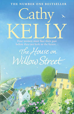 The House on Willow Street, Kelly, Cathy | Paperback Book | Good | 9780007373628