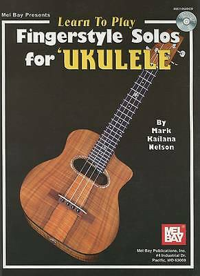 Learn to Play Fingerstyle Solos for Ukulele by Mark Kailana Nelson...