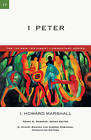 1 Peter by Professor I Howard Marshall (Paperback / softback, 2011)