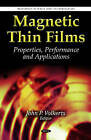 Magnetic Thin Films: Properties, Performance & Applications by Nova Science Publishers Inc (Hardback, 2011)