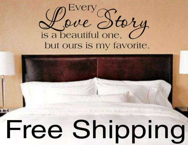 EVERY LOVE STORY IS BEAUTIFUL vinyl lettering wall decal sticker home FREE SHIP!