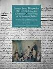 Letters from Bencoolen 1823 - 1828, During the Lieutenant-Governorship of Sir Stamford Raffles by Thomas Day, William Day (Paperback, 2012)