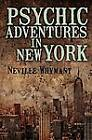 Psychic Adventures in New York by Neville Whymant (Paperback, 2012)