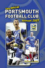 Official Portsmouth FC Annual 2007: 2007 by Grange Communications Ltd (Hardback, 2006)