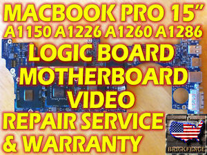 MACBOOK-PRO-15-A1150-A1226-A1260-A1286-LOGIC-BOARD-MOTHERBOARD-VIDEO-REPAIR