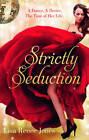 Strictly Seduction by Lisa Renee Jones (Paperback, 2012)