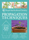 RHS Handbook: Propagation Techniques: Simple Techniques for 1000 Garden Plants by Royal Horticultural Society (Hardback, 2013)