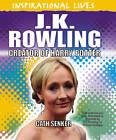 JK Rowling: Creator of Harry Potter by Cath Senker (Paperback, 2012)