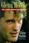 Glenn Hoddle: My 1998 World Cup Story by Glenn Hoddle, David Davies (Hardback, 1998)