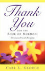 Thank You for the Book of Mormon by Carl L George (Paperback / softback, 2007)