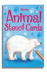 Animal Stencil Cards by Usborne Publishing Ltd (Cards, 2008)