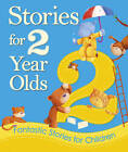 Storytime for 2 Year Olds by Bonnier Books Ltd (Hardback, 2011)