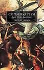 Conservatism: Burke, Nozick, Bush, Blair? by Prof. Ted Honderich (Hardback, 2005)