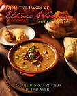From the Hands of Ethnic Women with a Mexican Flare: 78 Traditional Recipes by Lori Najera (Paperback / softback, 2010)