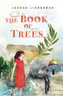 Book of Trees by Leanne Lieberman (Paperback, 2010)