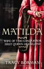Matilda by Tracy Borman (Paperback, 2012)