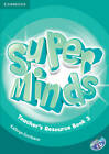 Super Minds Level 3 Teacher's Resource Book with Audio CD by Kathryn Escribano (Mixed media product, 2012)