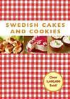 Swedish Cakes and Cookies by Melody Favish (Hardback, 2008)