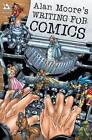Writing for Comics: v. 1 by Alan Moore (Paperback, 2003)