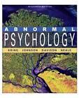 Abnormal Psychology by Gerald C. Davison, John M. Neale, Sheri L. Johnson, Ann M. Kring (Hardback, 2009)