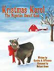Kristmas Karol The Nigerian Dwarf Goat by Cynthia A. DiTaranto (Paperback, 2010)
