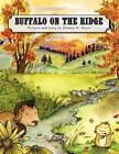 Buffalo on the Ridge by Deanna Meyer (Paperback / softback, 2010)